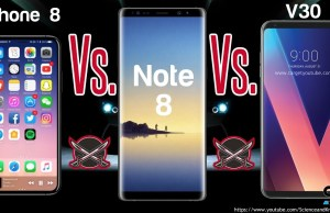 Apple iPhone 8 Vs Samsung Galaxy Note 8 and LG V30