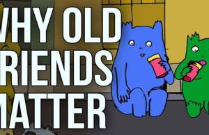 why-old-friends-matter