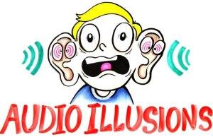 Audio Illusions