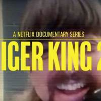 TIGER KING Season 2 Release Date And a New Video Promo