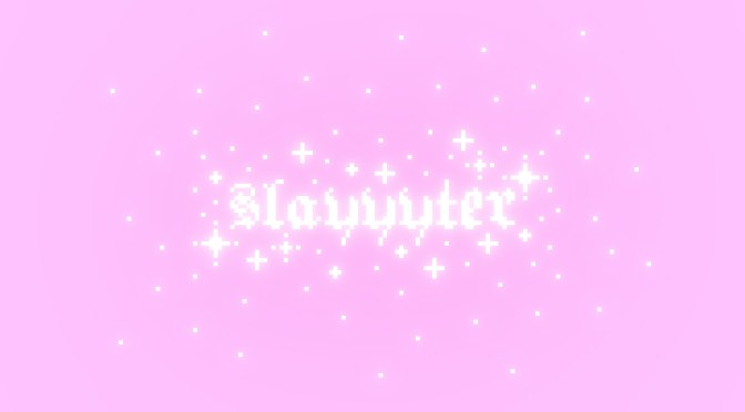 Slayyyter – Mine