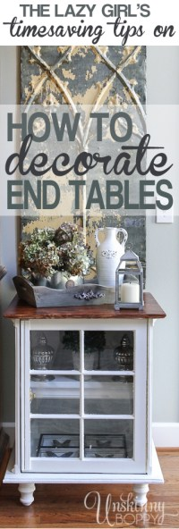 Tips for Decorating End Tables: The lazy Girl's Timesaving