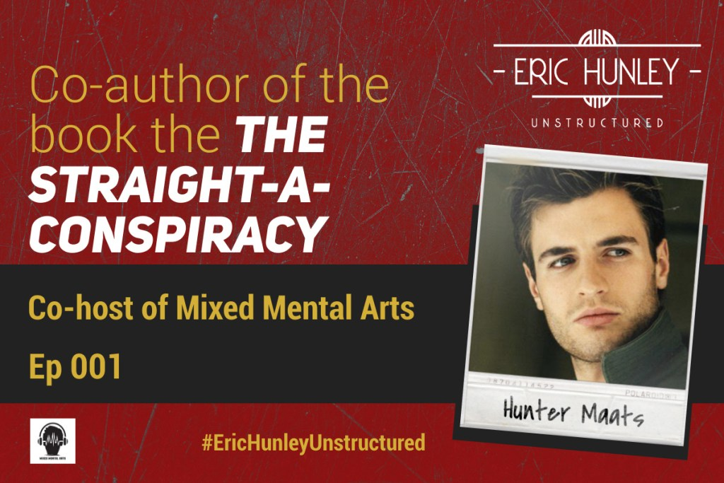 Eric Hunley Unstructured Podcast - 001 Hunter Maats Featured Image