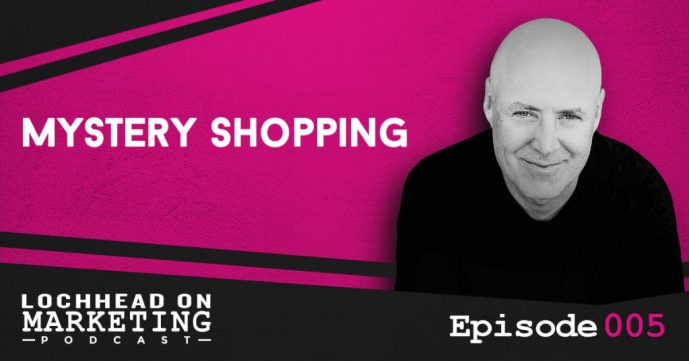 The term mystery shopping - Lochhead on Marketing