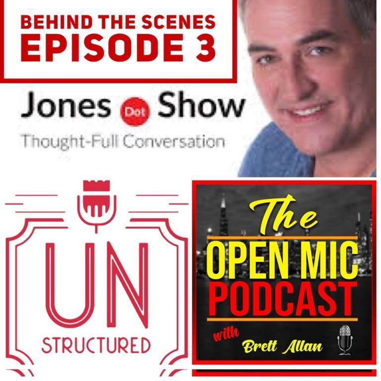 123 - Behind the Scenes with Brett Allan and Randall Kenneth Jones - Unique wide-ranging and well-researched unstructured interviews hosted by Eric Hunley UnstructuredPod Dynamic Informal Conversations