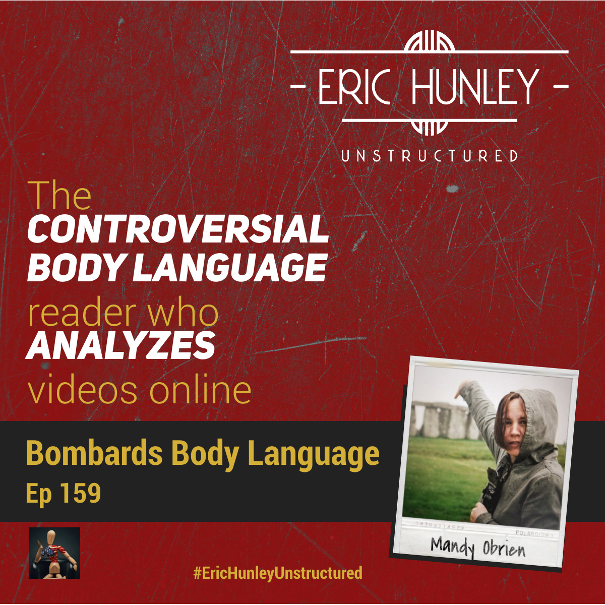 Eric Hunley Unstructured Podcast - 159 Mandy Obrien Square Post