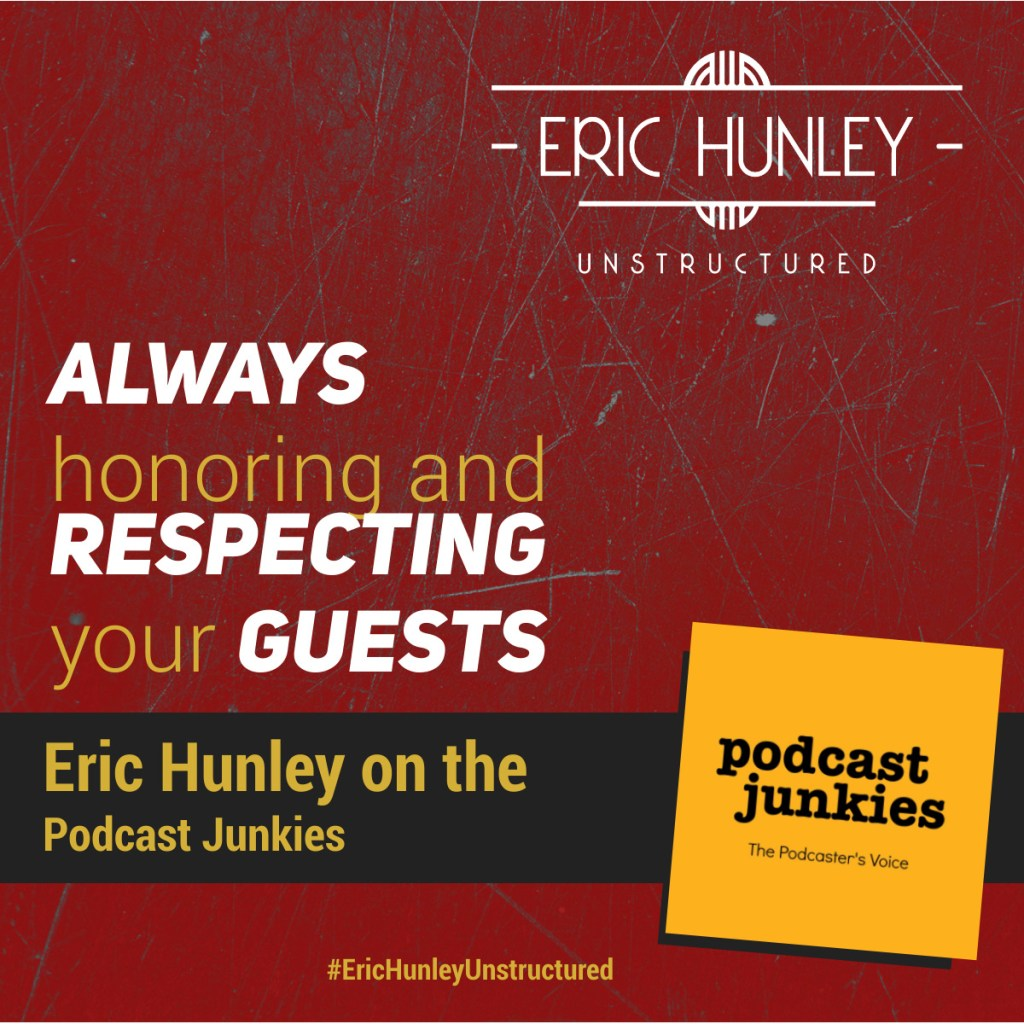 Eric Hunley Podcast Appearance Interviews - Podcast Junkies Square Post