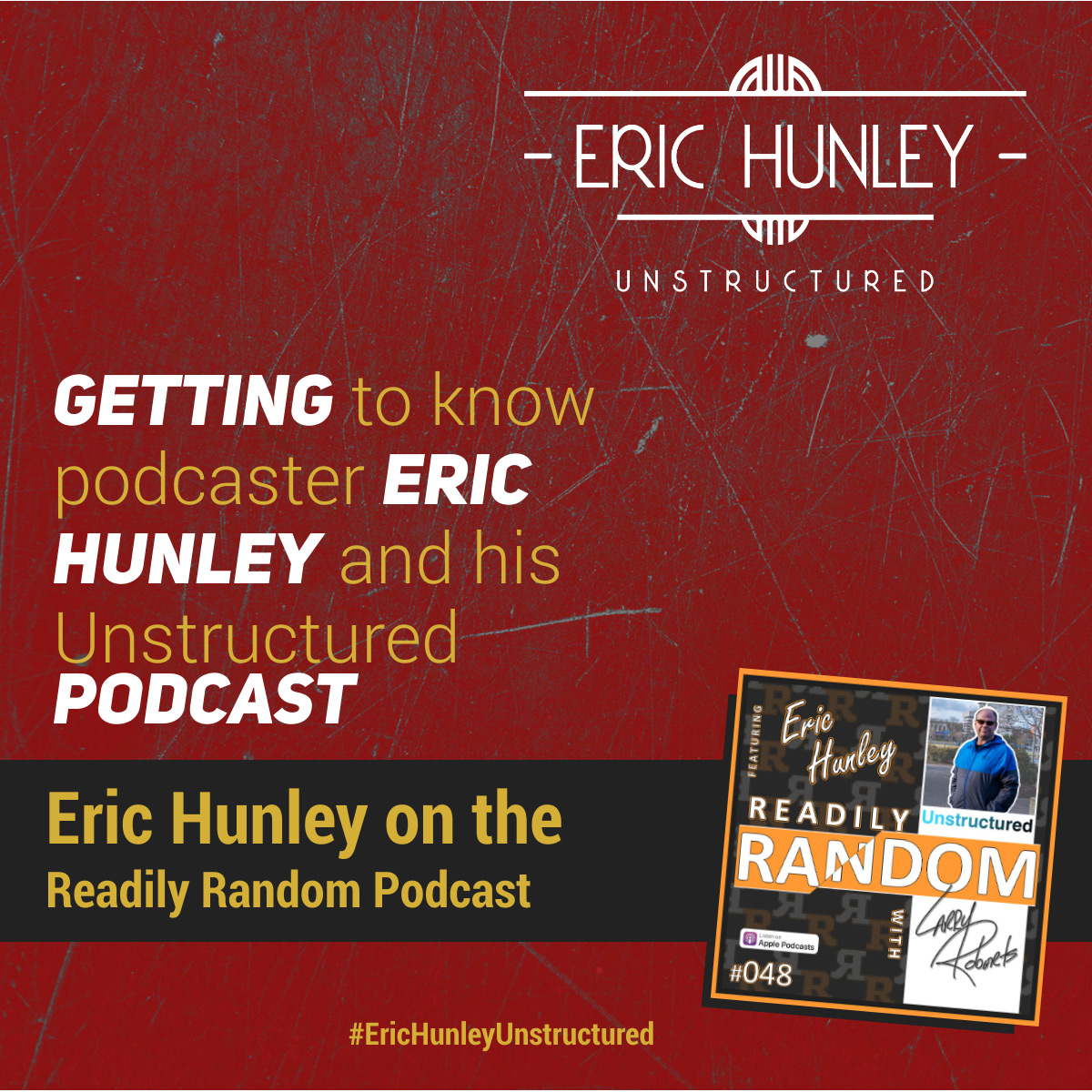 Eric Hunley Podcast Appearance Interviews - Readily Random Podcast Square Post