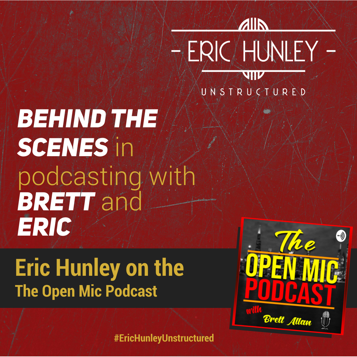 Eric Hunley Podcast Appearance Interviews - The Open Mic Podcast Podcast Square Post
