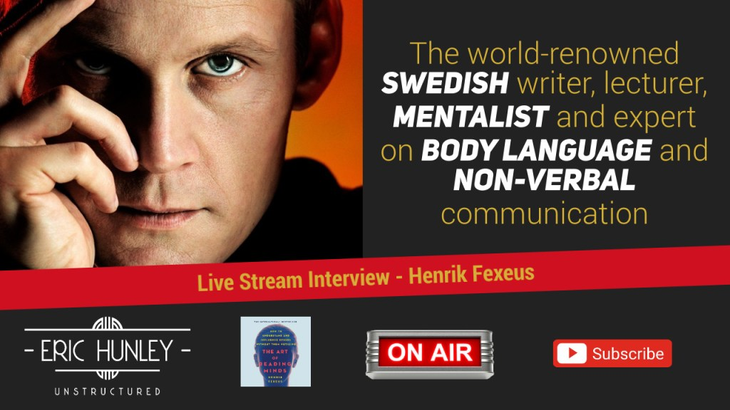 Eric Hunley Unstructured Live Stream Interviews - Henrik Fexeus YouTube Thumbnail