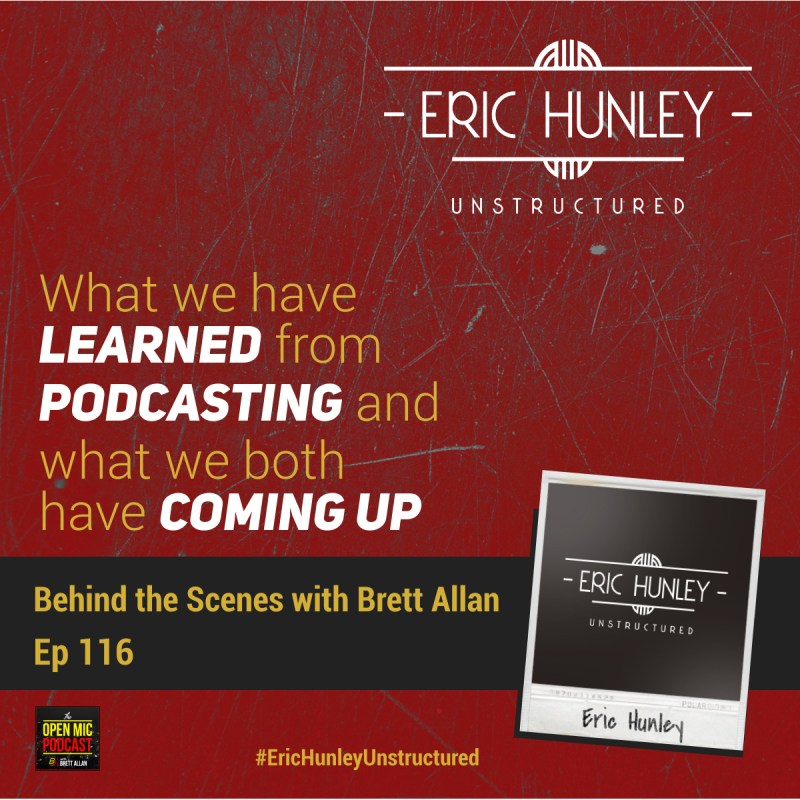 Eric Hunley Unstructured Podcast - 116 Behind the Scenes Square Post