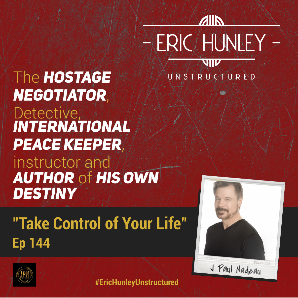 Eric Hunley Unstructured Podcast - 144 J Paul Nadeau Square Post