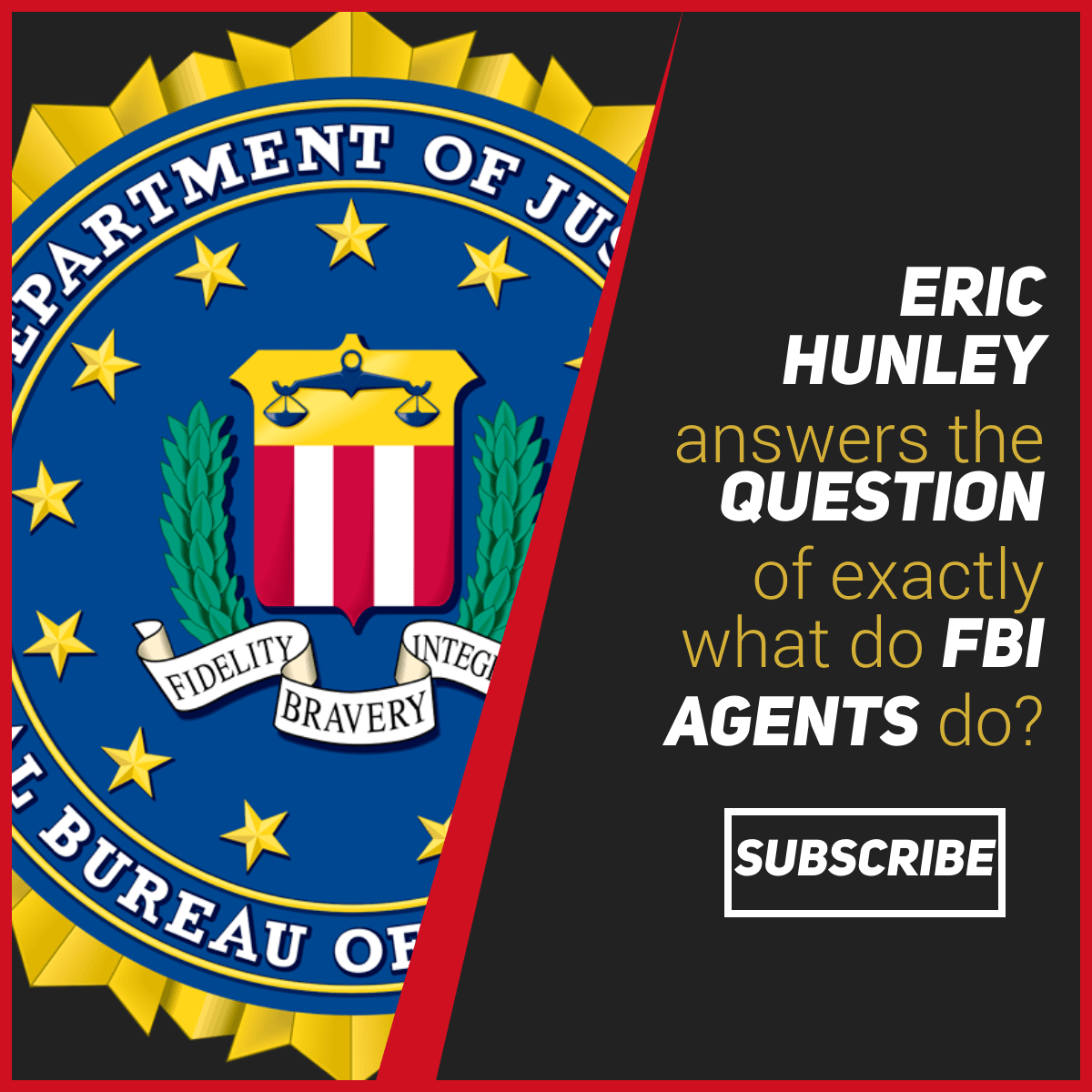 Eric Hunley Unstructured FBI Agents Page - Square Post