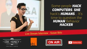 Eric Hunley Unstructured Live Interviews - Susan Ibitz YouTube Thumbnail