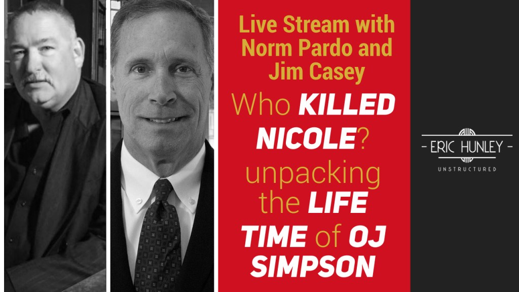 Eric Hunley Unstructured Live Stream Interviews - Norm Pardo and Jim Casey YouTube Thumbnail