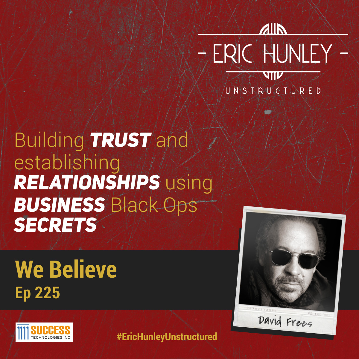 Eric Hunley Unstructured Podcast - 225 Dave Frees Square Post