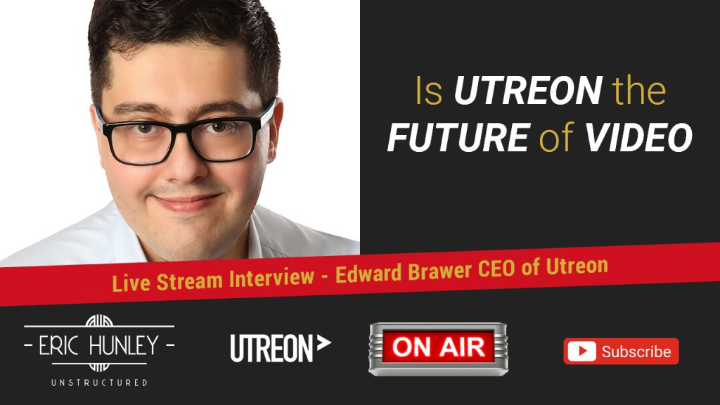 Eric Hunley Unstructured Live Stream Interviews - Edward Brawer YouTube Thumbnail