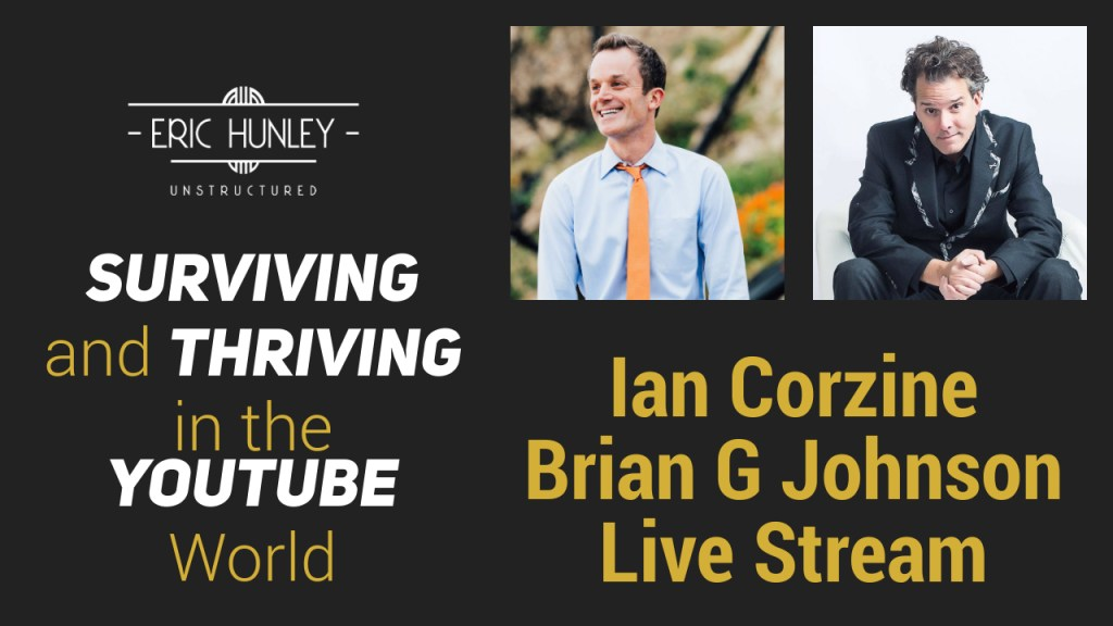 Eric Hunley Unstructured Live Stream Interviews - Ian Corzine and Brian G Johnson YouTube Thumbnail