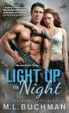 Light Up the Night by M.L. Buchman