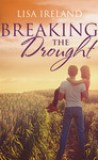 Breaking The Drought by Lisa Ireland