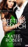 Meeting His Match by Katee Robert