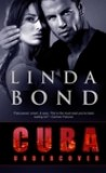 Cuba Undercover by Linda Bond