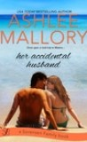 Her Accidental Husband by Ashlee Mallory