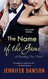 The Name of the Game by Jennifer Dawson