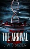 The Arrival by J.W. Brazier