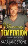 Mixing Temptation by Sara Jane Stone