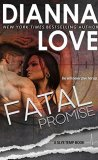 Fatal Promise by Dianna Love
