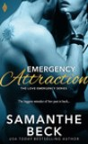 Emergency Attraction by Samanthe Beck