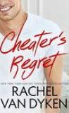 Cheater's Regret by Rachel Van Dyken