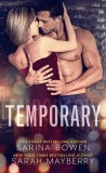 Temporary by Sarina Bowen & Sarah Mayberry