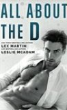 All About the D by Lex Martin and Leslie McAdam