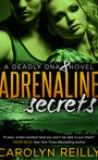 Adrenaline Secrets by Carolyn Reilly