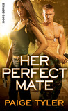 Her Perfect Mate by Paige Tyler