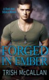 Forged in Ember by Trish McCallan