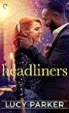 Headliners by Lucy Parker