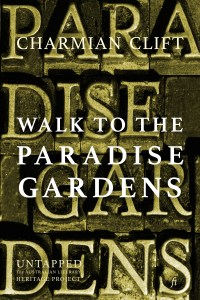 Book Cover: Walk to the Paradise Gardens