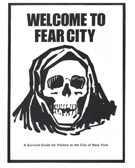 1970s Anti-Tourist Guide to NYC: Welcome to Fear City
