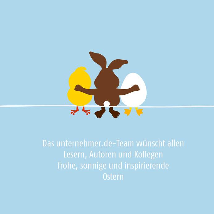 Frohe Ostern wünscht unternehmer.de