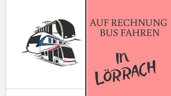 Ticket2go auf Rechnung Bus fahren in Lörrach