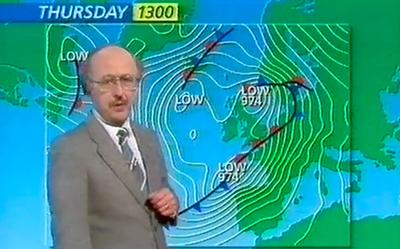 Michael Fish was our weatherman