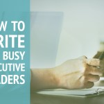 How to Write for Busy Readers