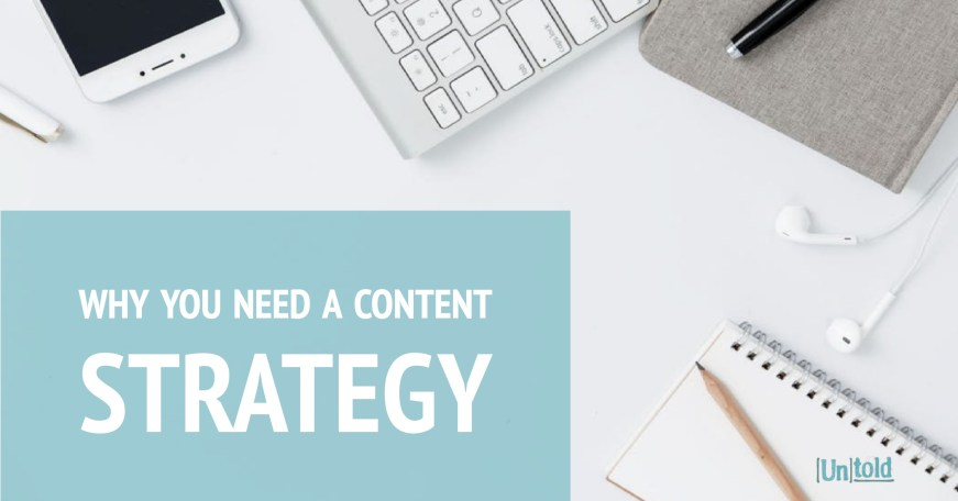 Why You Need a Content Strategy Blog Image