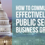 How to Communicate Effectively for Public Sector Business Growth