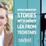 Untold Innovation Stories:  Wendy Lea