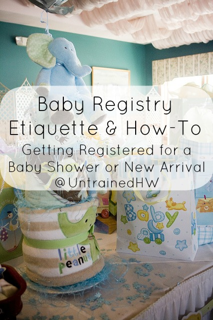 Baby Registry Etiquette  How To Getting Registered for a Baby Shower or New Arrival