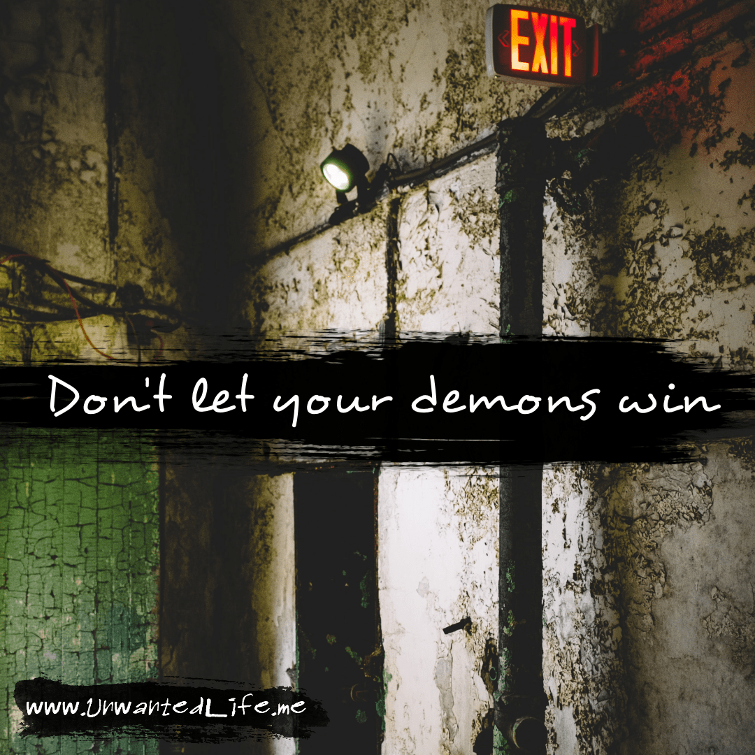 """An image from the inspirational quotes gallery, featuring industrial backgrounds with an inspirational quote that says """"Don't let your demons win"""""""